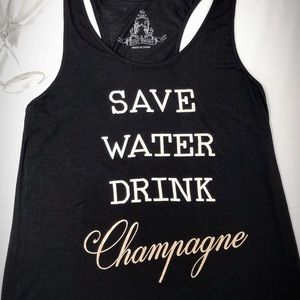 🥂Save Water Drink Champagne🥂